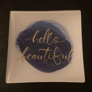 Hello Beautiful! Small Vanity Tray | Dish |Plate